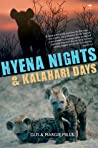 Hyena Nights  Kalahari Days by Gus Mills