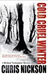 Cold Cruel Winter (Richard Nottingham, #2)