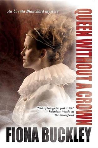 Queen Without a Crown (Ursula Blanchard, #9)