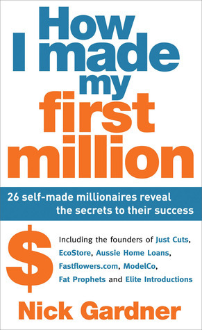 How-I-made-my-first-million-26-self-made-millionaires-reveal-the-secrets-to-their-success