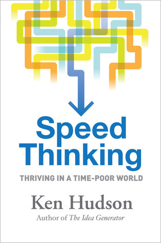 Speed Thinking How to Thrive in a Time