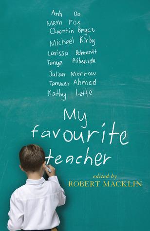 My Favourite Teacher by Robert Macklin