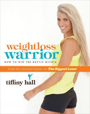 Weightloss Warrior How To Win The Battle Within