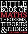 The Little Book of Maths, Theorems, Theories  Things