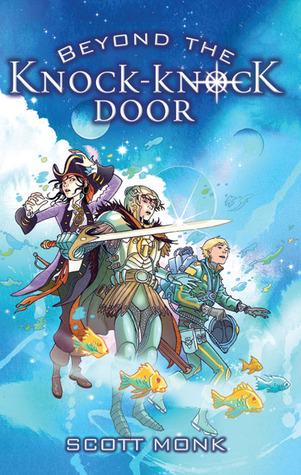 Beyond the Knock Knock Door by Scott Monk