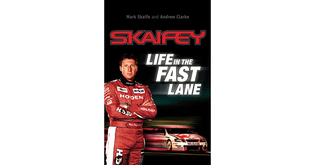 Skaifey - Life in the Fast Lane by Andrew Clarke