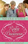 Risky Business by Nicole O'Dell