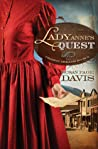 Lady Anne's Quest (Prairie Dreams, #2)