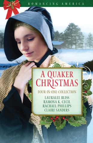 A Quaker Christmas by Lauralee Bliss
