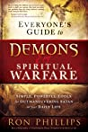 Everyone's Guide to Demons  Spiritual Warfare: Simple, Powerful Tools for Outmaneuvering Satan in Your Daily Life