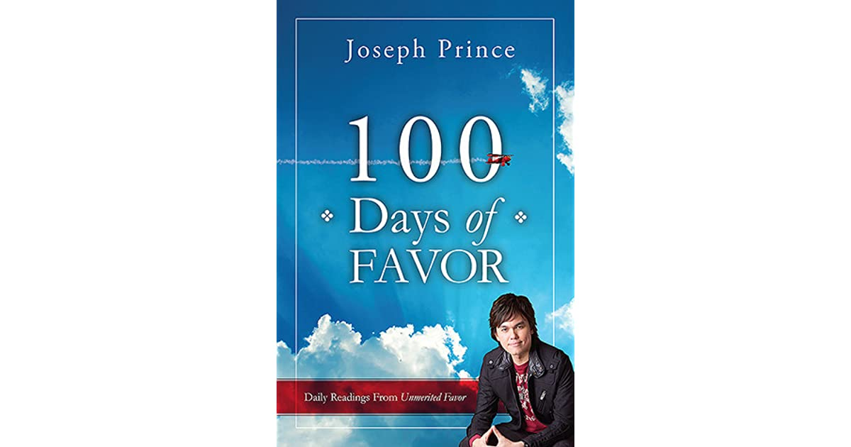100 days of favor daily readings from unmerited favor by joseph prince fandeluxe Choice Image