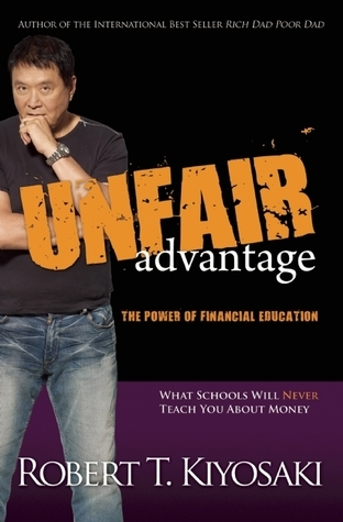 Robert T. Kiyosaki] Unfair Advantage The Power