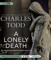 A Lonely Death (Inspector Ian Rutledge, #13)