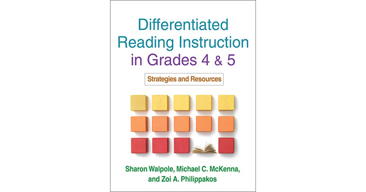 Differentiated Reading Instruction In Grades 4 And 5 Strategies And
