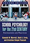 School Psychology for the 21st Century by Kenneth W. Merrell