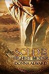 Sold to the Highest Bidder by Donna Alward
