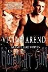 Under the Midnight Sun (Granite Lake Wolves, #3-4)