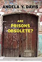 a review of angela daviss book are prisons obsolete Ver vídeo and this security corporation, which has—which owns and operates prisons all over the country,  free angela free angela angela davis:.