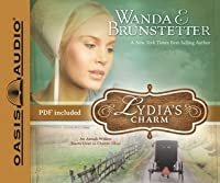 Lydia's Charm: An Amish Widow Starts Over in Charm, Ohio