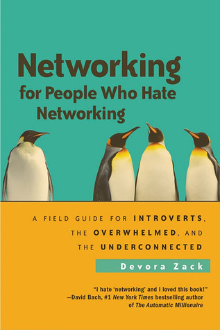 Networking for People Who Hate Netw