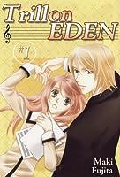 Trill on Eden, Volume 1