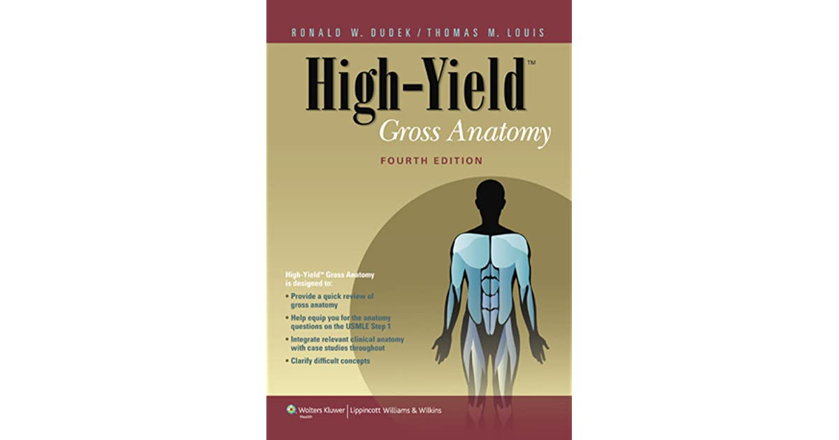 High Yield Gross Anatomy By Ronald W Dudek
