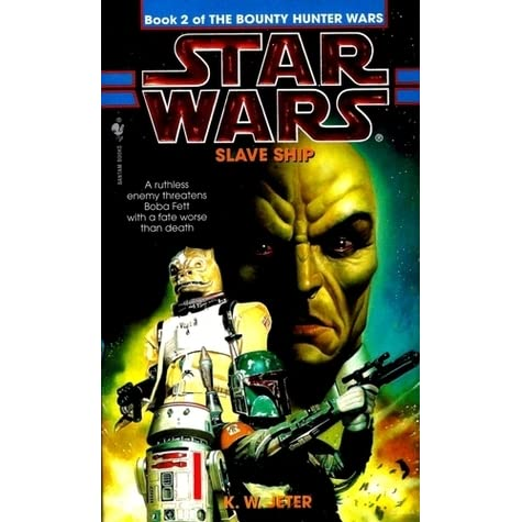 Slave ship star wars the bounty hunter wars 2 by kw jeter fandeluxe PDF