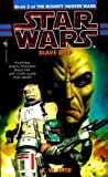 Slave Ship (Star Wars: The Bounty Hunter Wars, #2)