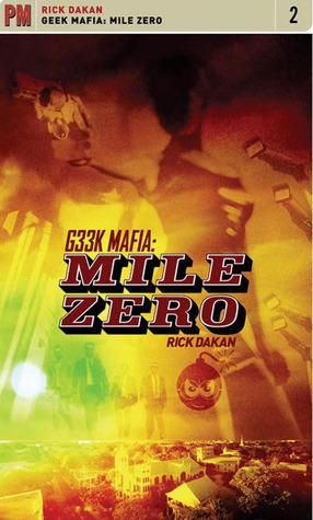 Geek Mafia: Mile Zero  pdf