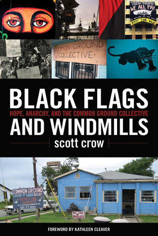 Black Flags and Windmills by Scott Crow
