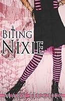 Biting Nixie (Biting Love, #2)