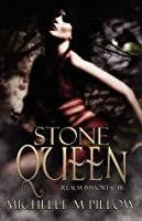 Stone Queen (Realm Immortal, #3)
