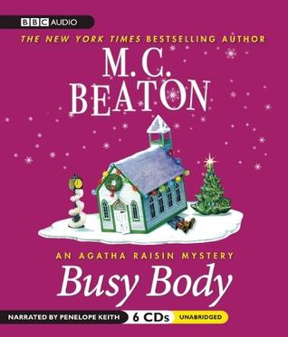 Busy Body  (Agatha Raisin, #21)