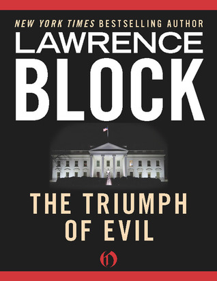 The Triumph of Evil by Lawrence Block