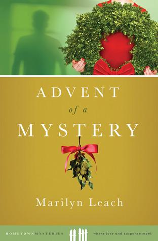 Advent of a Mystery (Berdie Elliott, #1)