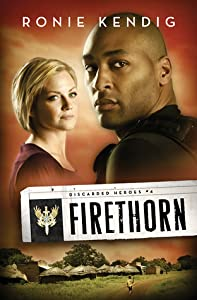 Firethorn (Discarded Heroes, #4)
