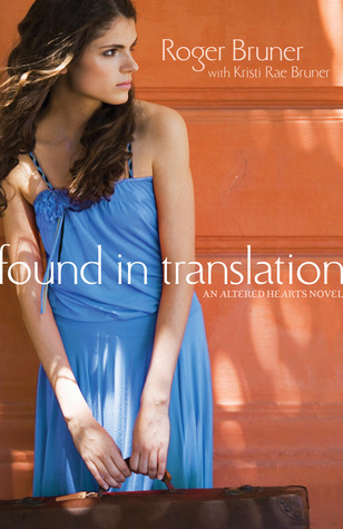 Found in Translation (Altered Hearts, #1)
