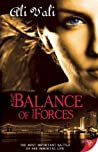Balance of Forces: Toujours Ici (Forces, #1)