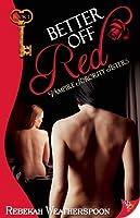 Better Off Red (Vampire Sorority Sisters #1)