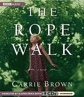 The Rope Walk