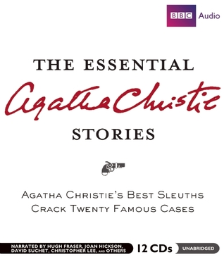 The Essential Agatha Christie Stories: Agatha Christie's Best Sleuths Crack Twenty Famous Cases.