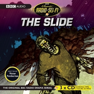 the slide classic radio sci fi by victor pemberton