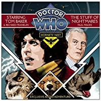 Doctor Who: Hornets' Nest: The Stuff of Nightmares: A Multi-Voice Audio Original Starring Tom Baker #1