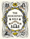 The Beekeeper's Bible by Richard A. Jones