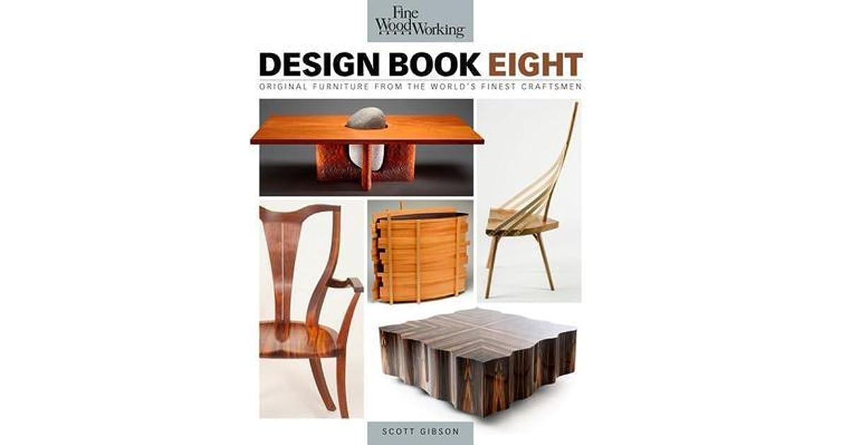 Fine Woodworking Design Original Furniture From The World S Finest Craftsmen By Scott Gibson