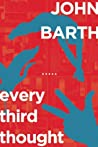 Every Third Thought: A Novel in Five Seasons
