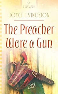 The Preacher Wore A Gun