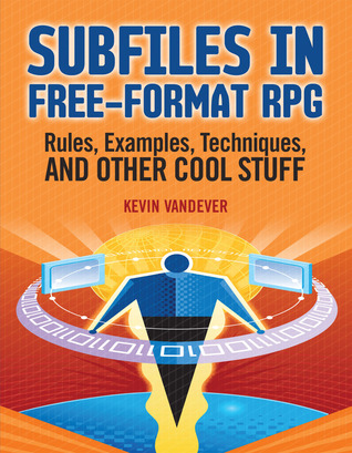 Subfiles in Free-Format RPG: Rules, Examples, Techniques