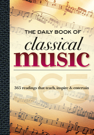 The-Daily-Book-of-Classical-Music-365-readings-that-teach-inspire-entertain