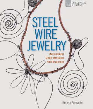Steel Wire Jewelry Stylish Designs Simple Techniques Artful Inspiration (1)